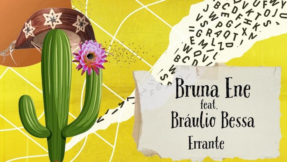 """Capa do single """"Errante"""", música em homenagem a Juliette escrita por Bruna Ene e com participação de Bráulio Bessa e Waldonys — Foto: Reprodução/YouTube"""