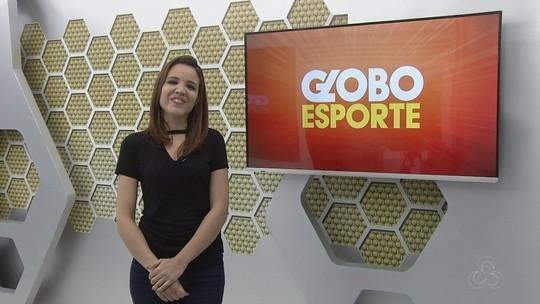 Veja o Globo Esporte Roraima desta sexta-feira