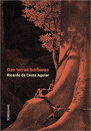 """""""Das terras bárbaras"""""""
