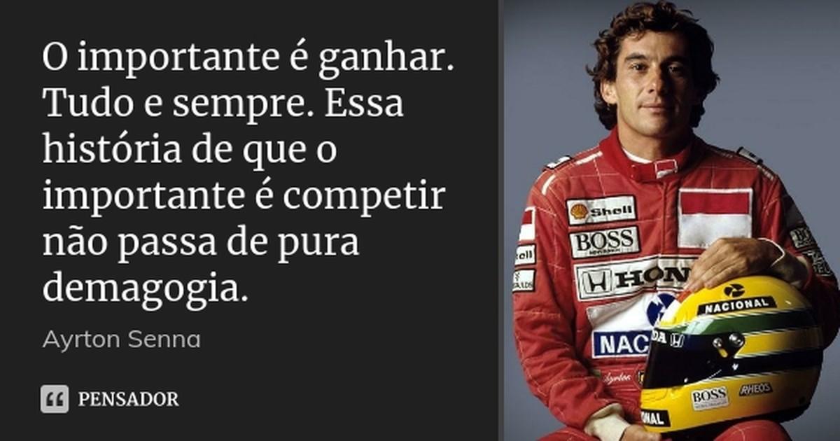 Frases De Ayrton Senna Do Brasil Blog Do Coach Sportv