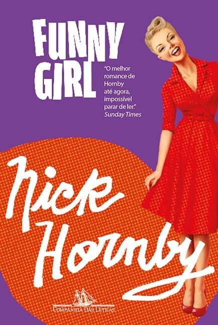 Funny Girl, de Nick Hornby (Foto: Divulgação)
