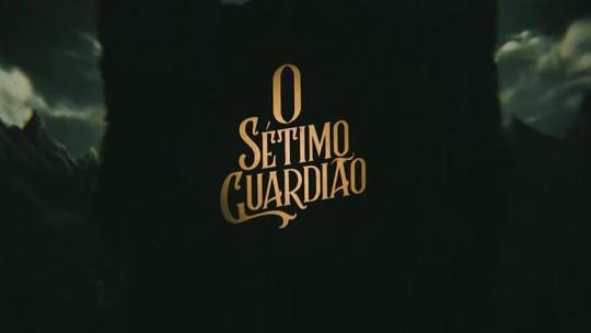 Música de abertura de 'O Sétimo Guardião' resgata sucesso da década de 70