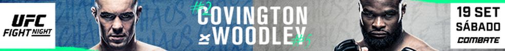 UFC Covington x Woodley: ex-campeões estarão frente a frente, ao vivo no Combate! — Foto: Infoesporte