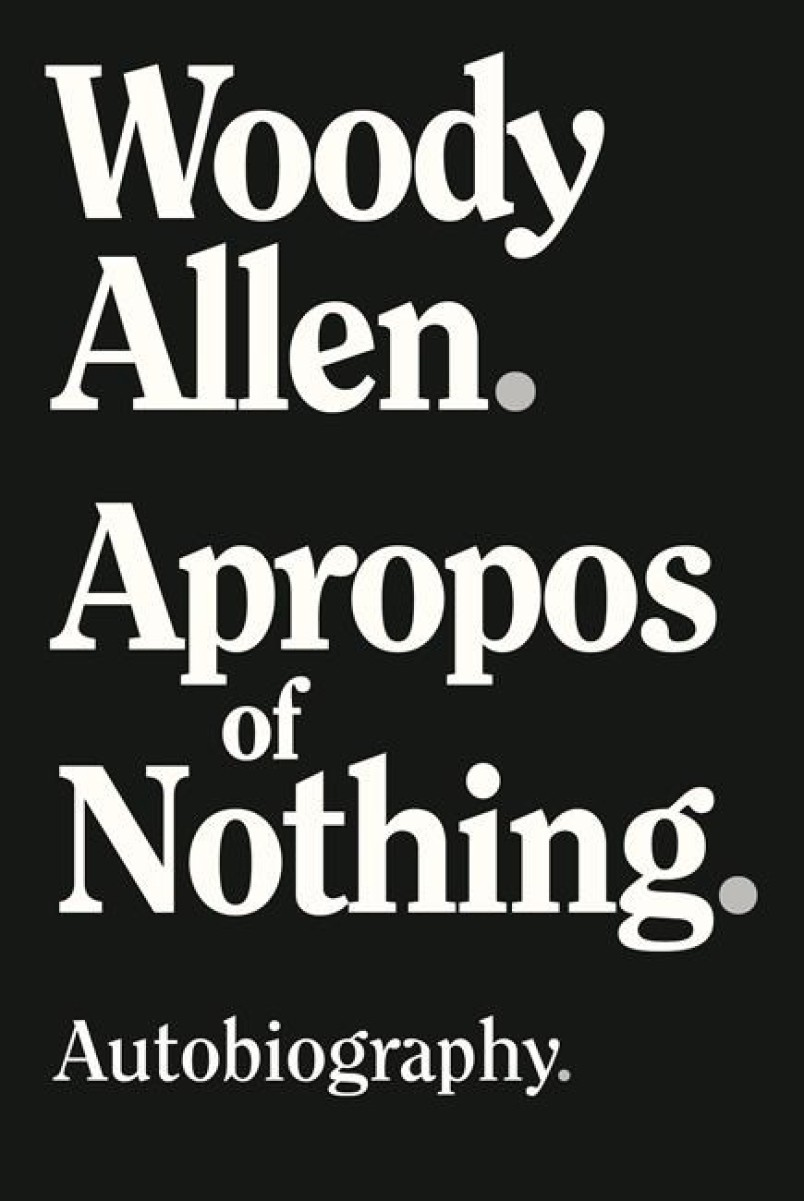 The front cover of the autobiography of filmmaker Woody Allen (photo: Handout)