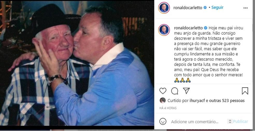 Ronaldo Carletto lamentou a morte do pai nas redes sociais — Foto: Reprodução