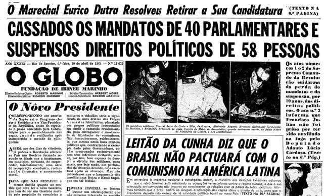 Cassação de políticos no Ato Institucional nº 1 foi destaque na capa do GLOBO em 10 de abril de 1964