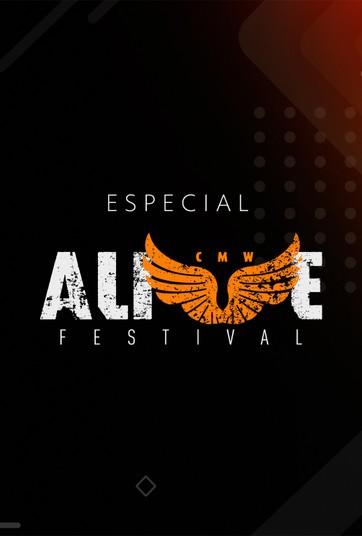 Especial CMW Alive Festival