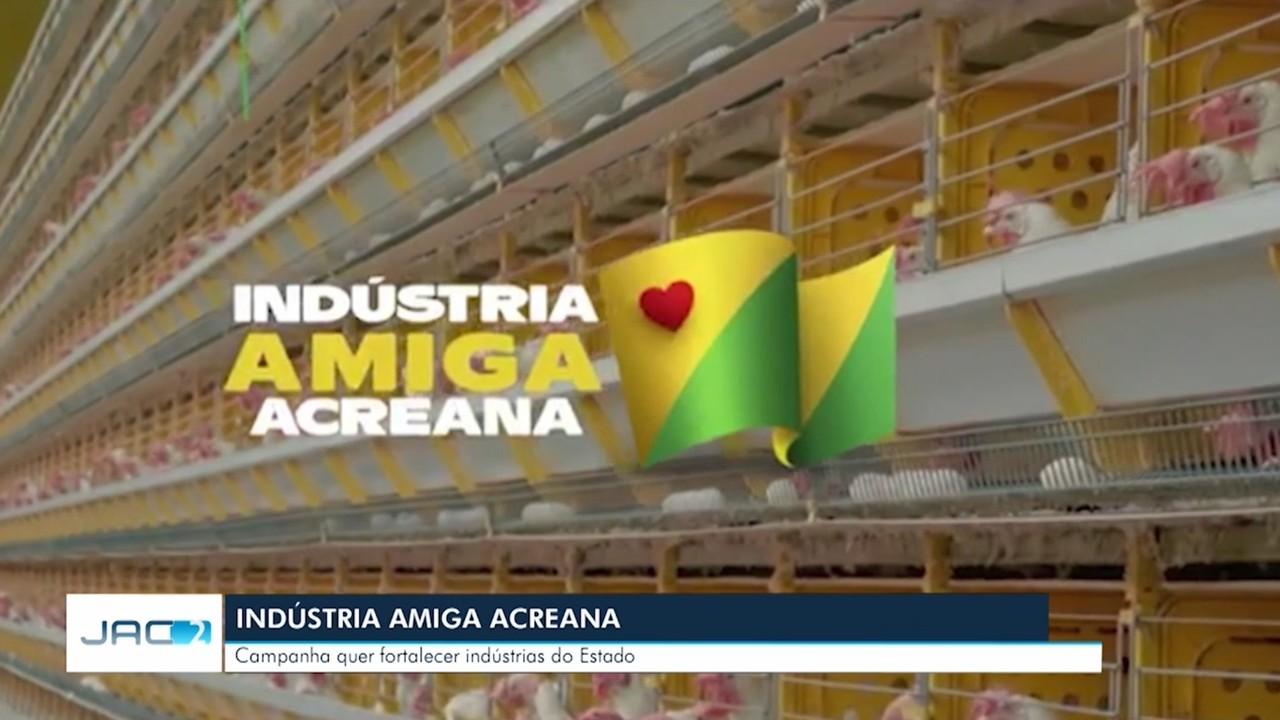 Empresários e governo lançam companha para fortalecimento da indústria acreana