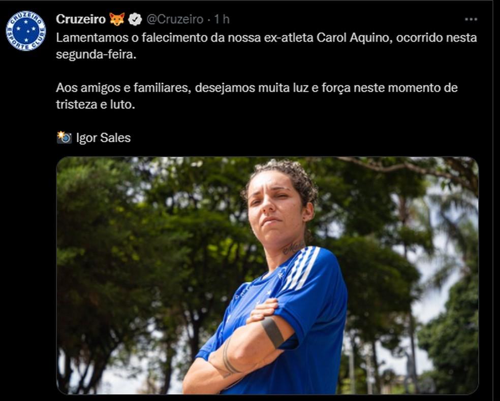 Cruzeiro lamenta morte da ex-jogadora Carol Aquino — Foto: Reprodução/Twitter