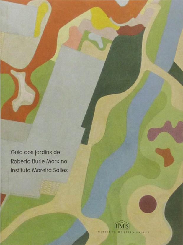 Livro Guia dos Jardins de Roberto Burle no IMS, editado por vários autores (Foto: Amazon/Reprodução)