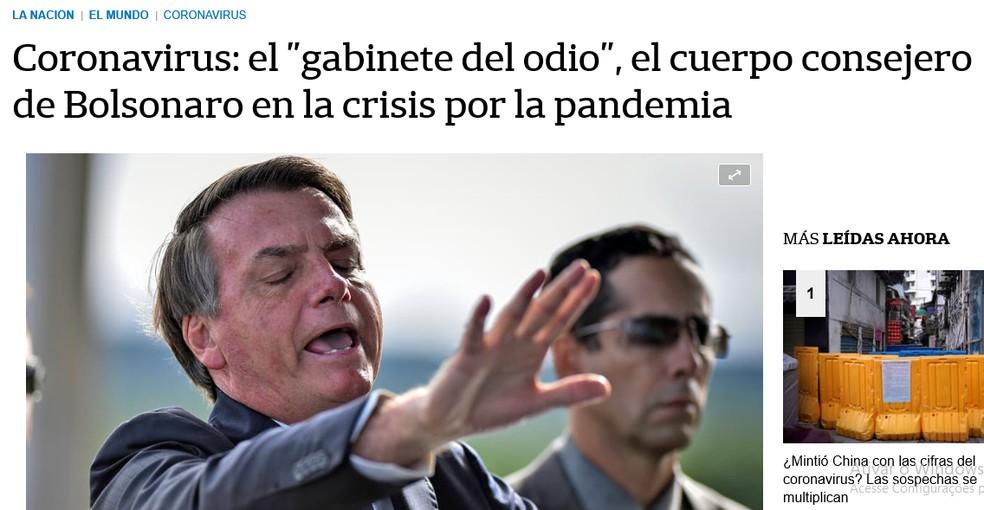 Jornal argentino 'La Nación' traz reportagem sobre quem seriam os conselheiros que influenciam Bolsonaro na sua atitude perante a pandemia — Foto: Reprodução/La Nación