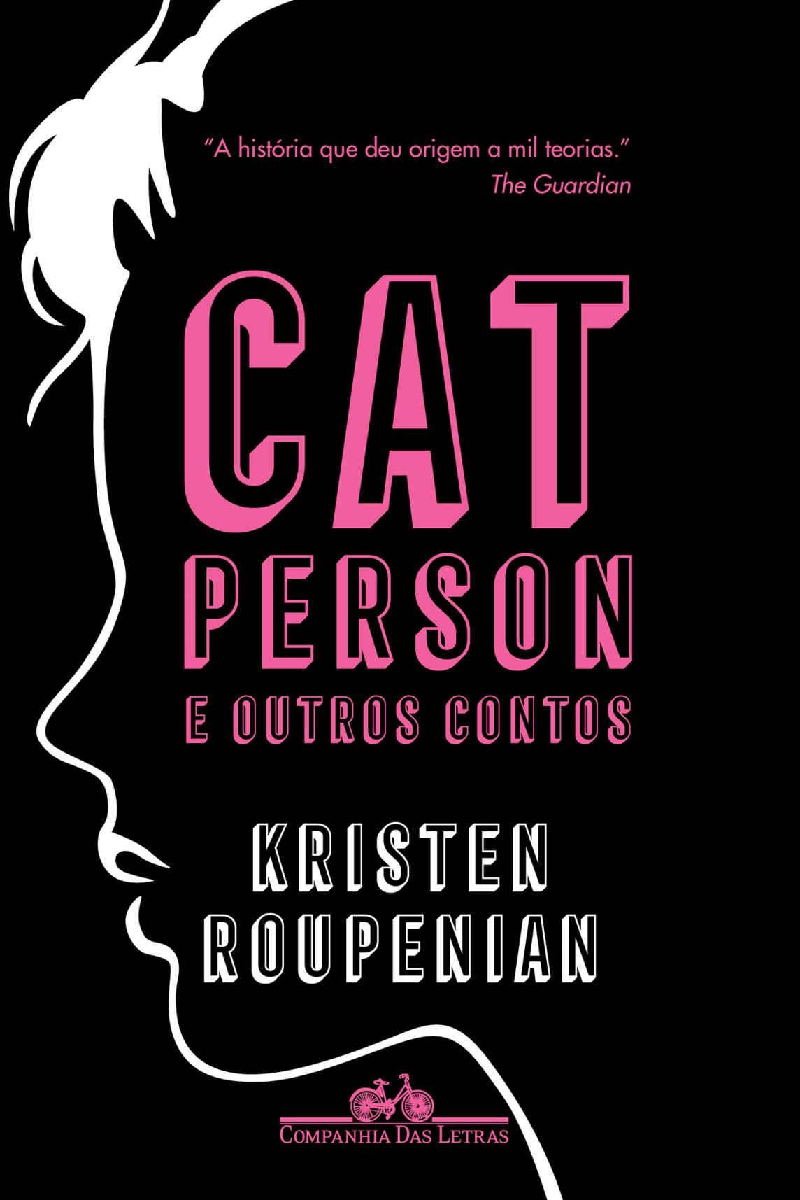 Cat Person e outros contos (Foto: Divulgação)