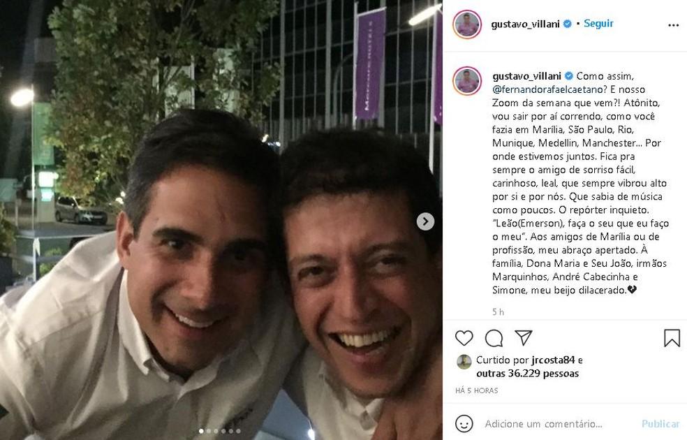 Amigos se despediram do jornalista com mensagens nas redes sociais  — Foto: Instagram/ Reprodução