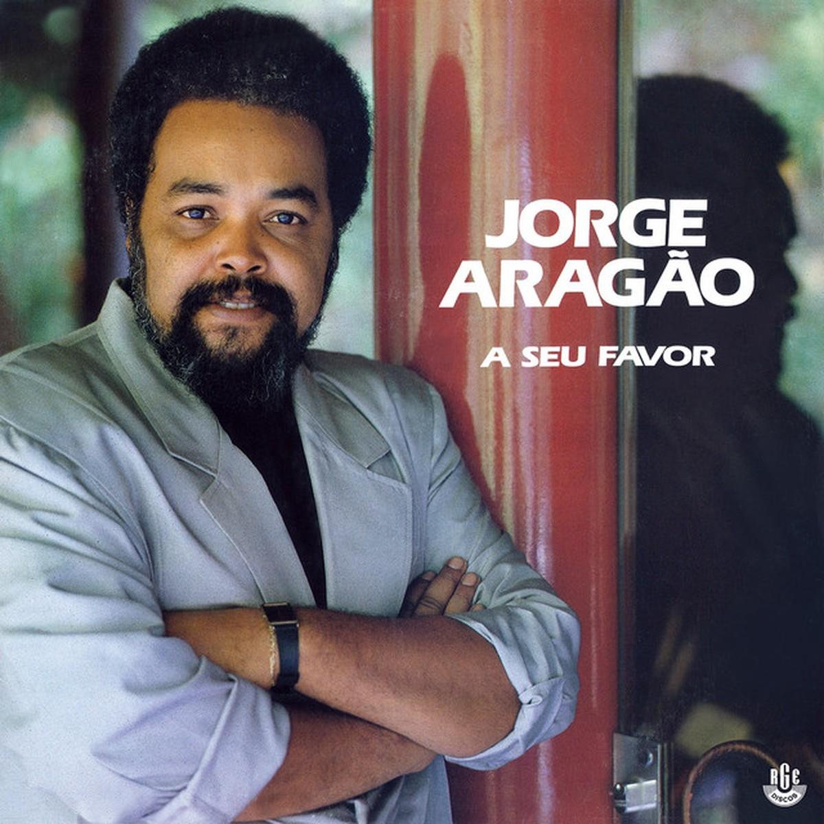 Discos para descobrir em casa – 'A seu favor', Jorge Aragão, 1990   Blog do Mauro Ferreira