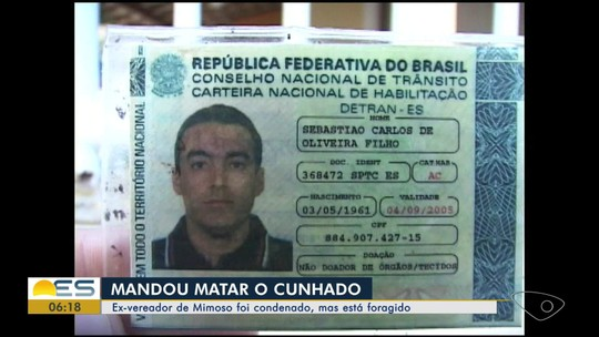 Ex-vereador de Mimoso do Sul é condenado por mandar matar o cunhado e está foragido