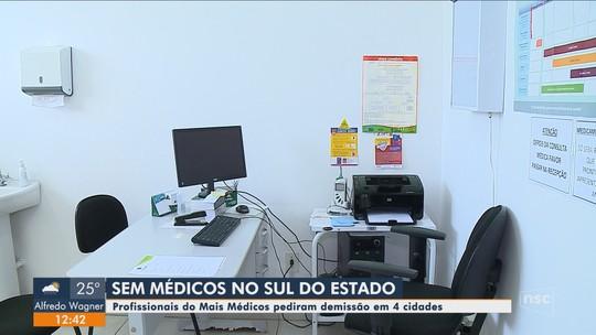 Profissionais do Mais Médicos pedem demissão em cidades do Sul de SC