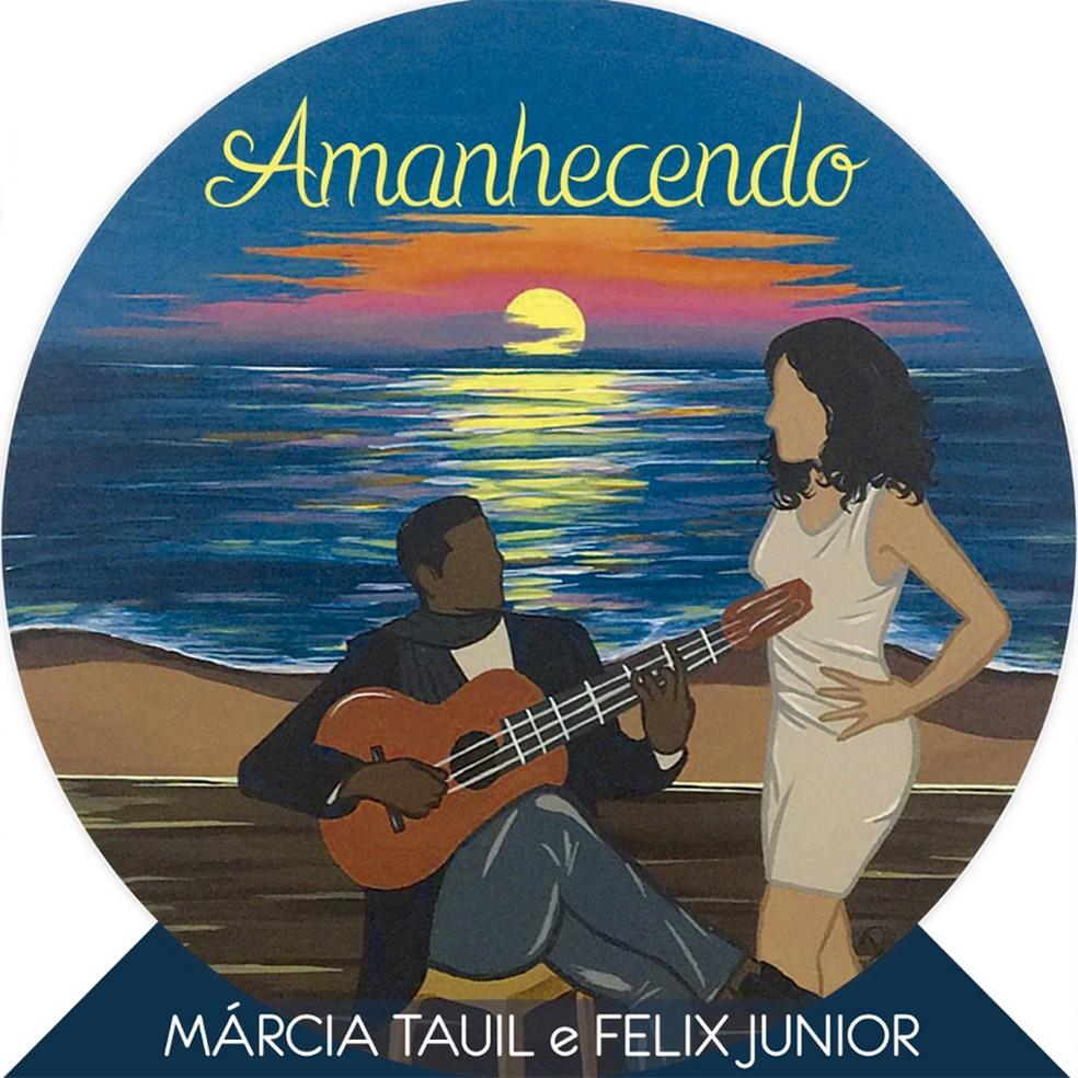 Capa do single 'Amanhecendo', de Márcia Tauil e Felix Junior — Foto: Divulgação