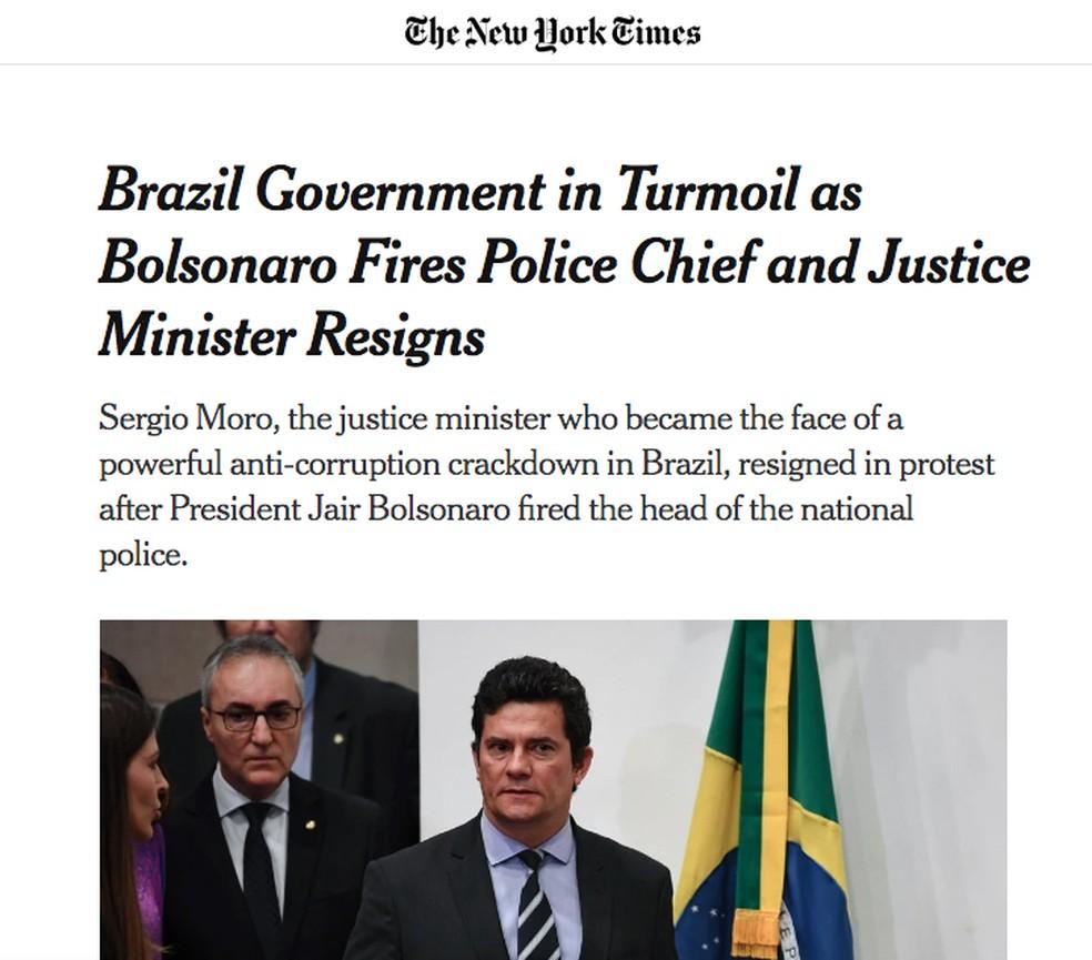 New York Times (EUA): Governo brasileiro tumultuado após Bolsonaro exonerar chefe de polícia e ministro da Justiça renunciar ao cargo — Foto: Reprodução/New York Times