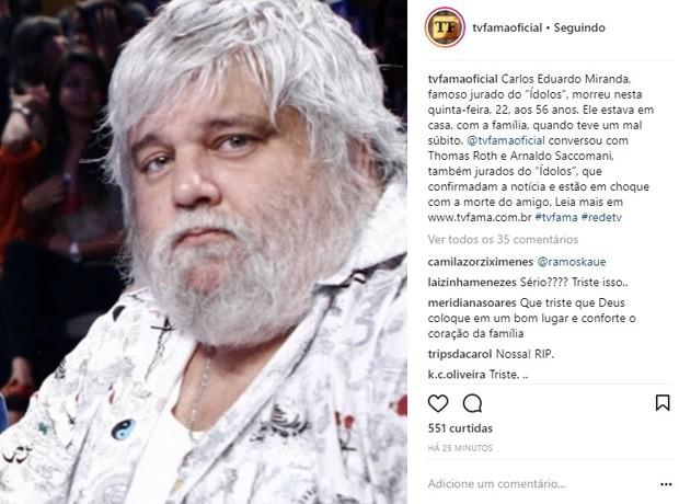 TV Fama confirma morte de Carlos Eduardo Miranda (Foto: Reprodução/Instagram)