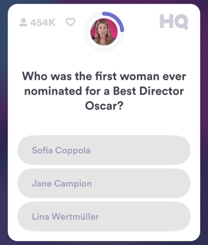 """Exemplo de uma das perguntas do HQ Trivia: """"Qual foi a primeira mulher a ser nomeada à categoria do Oscar de Melhor Diretor?"""" (Foto: Reprodução)"""