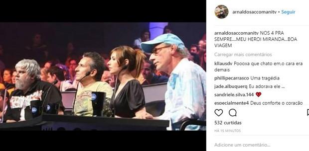 Arnaldo Saccomani lamenta morte de Carlos Eduardo Miranda (Foto: Reprodução/Instagram)