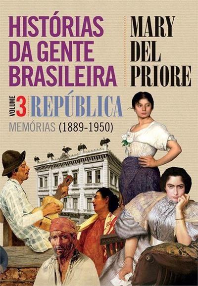 Capa de 'Histórias da gente brasileira (1889-1950)'