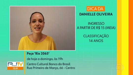 Dica de casa: peça 'Rio 2065' no Centro Cultural Banco do Brasil
