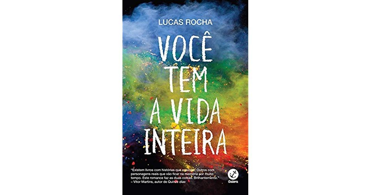 Você Tem a Vida Inteira, de Lucas Rocha (Foto: Divulgação)