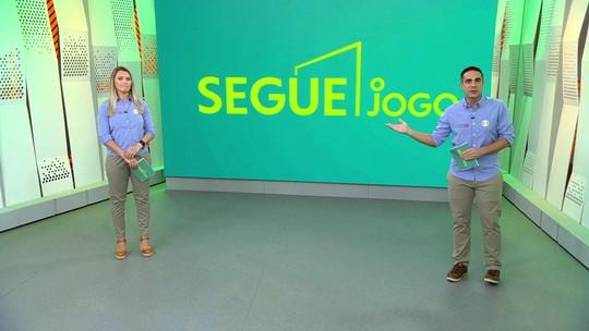 Segue o Jogo: Gustavo Villani e Ana Thais Matos comentam a 24ª rodada do Campeonato Brasileiro