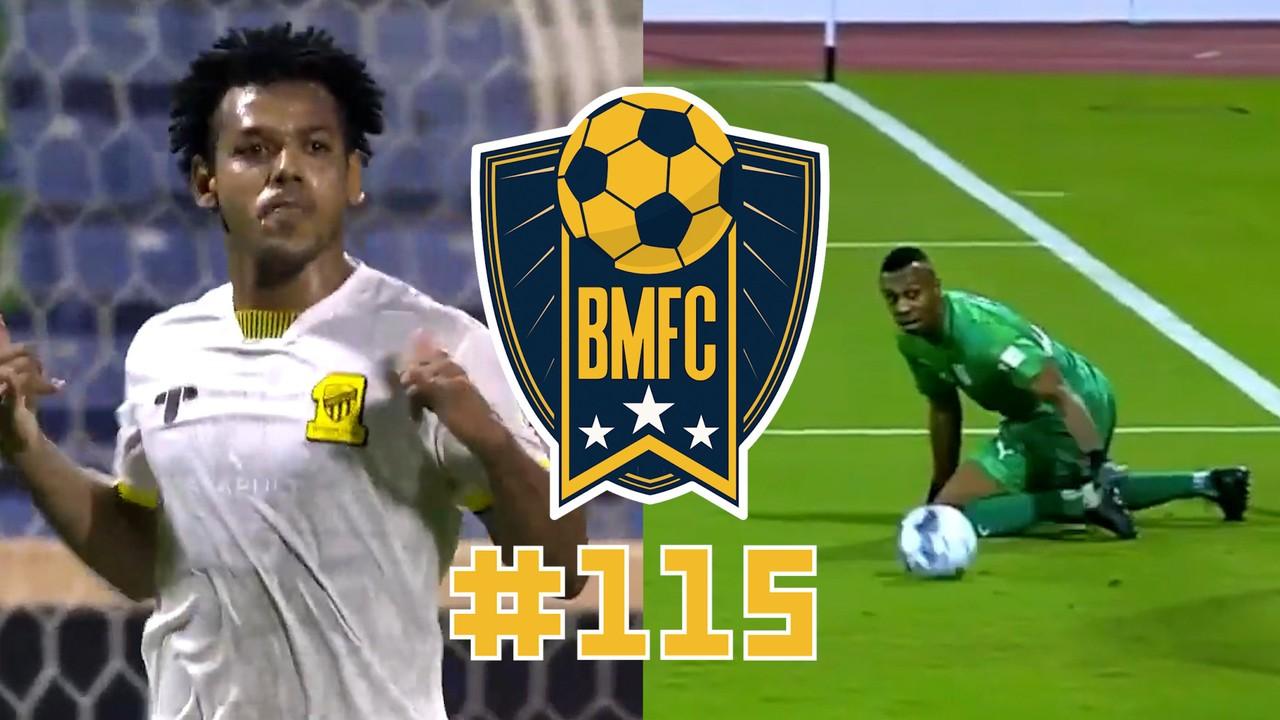 BMFC #115: Show de frangos, golaço tipo Robben e brasucas brilhando na Arábia
