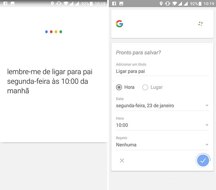 Usuário pode pedir ao Google que o lembre de algo em um horário específico (Foto: Reprodução/Elson de Souza)