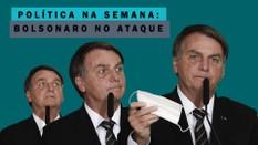 Bolsonaro no ataque