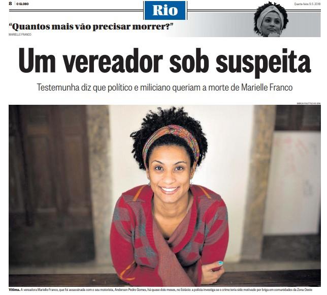 A identificação do vereador Marcello Siciliano (PHS) e do miliciano Orlando Curicica como suspeitos também foi revelada com exclusividade pelo GLOBO