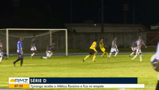 Análise: Ypiranga domina Atlético Roraima, mas volta a vacilar na defesa