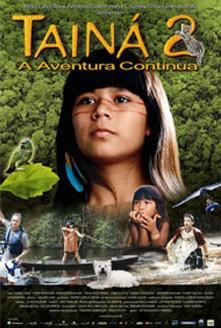 filme Tainá 2 – A Aventura Continua