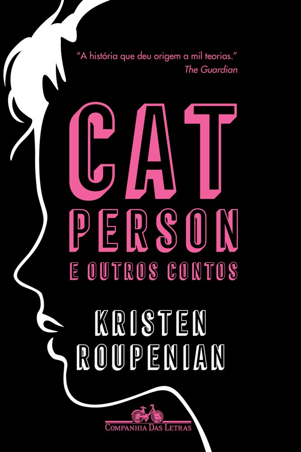 """Livro """"Cat person e outros contos"""" de Kristen Roupenian  (Foto: Divulgação)"""