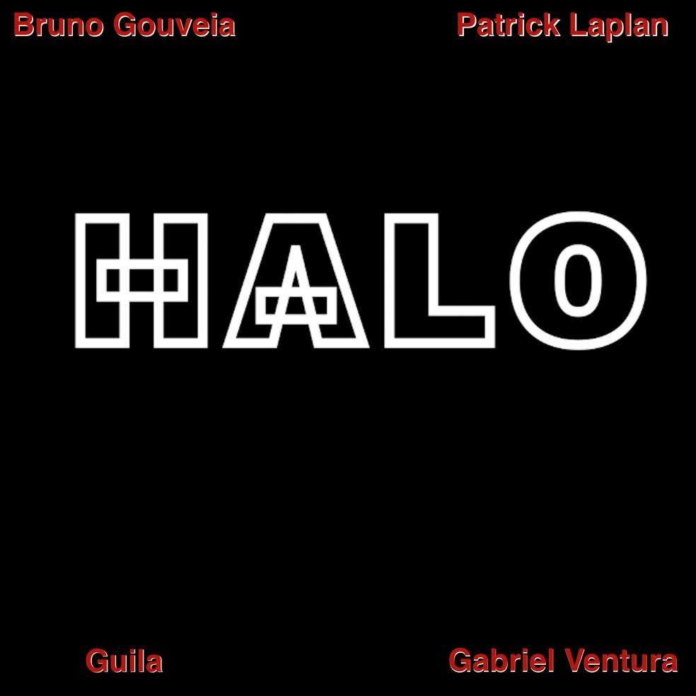 Capa do single 'Halo', de Bruno Gouveia, Patrick Laplan, Guila e Gabriel Ventura — Foto: Divulgação