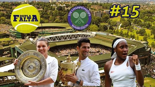 Dupla Falta debate sobre os destaques de Wimbledon; assista