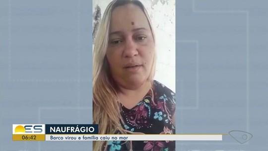 Mãe relata momentos de desespero após barco que seguia para o ES virar