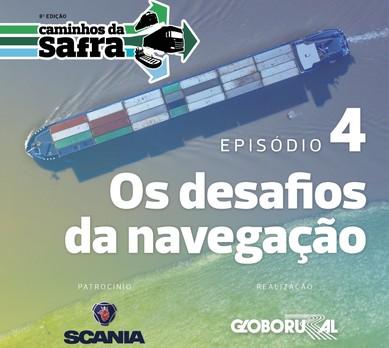 podcast4-navegação-caminhos-da-safra (Foto: Globo Rural)