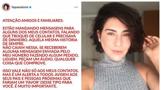 Fernanda Paes Leme faz alerta sobre golpe: 'Não caiam nessa. Liguem, peçam um áudio ou qualquer coisa que comprove'