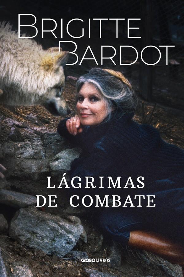 """""""Lágrimas de Combate"""", de Brigitte Bardot (Foto: Divulgação)"""