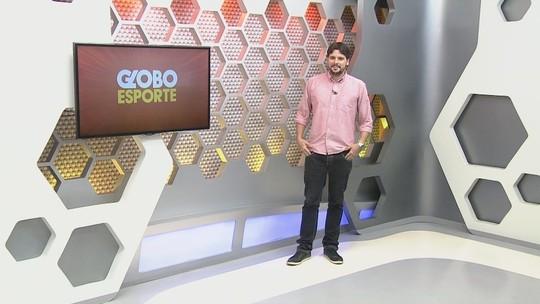 Veja a íntegra do Globo Esporte AM desta sexta-feira, dia 22