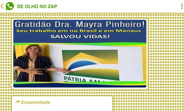 """Imagem compartilhada em vários grupos defende que Mayra Pinheiro, que distribuiu cloroquina em Manaus no pior momento da epidemia de Covid-19 da cidade, """"salvou muitas vidas"""""""