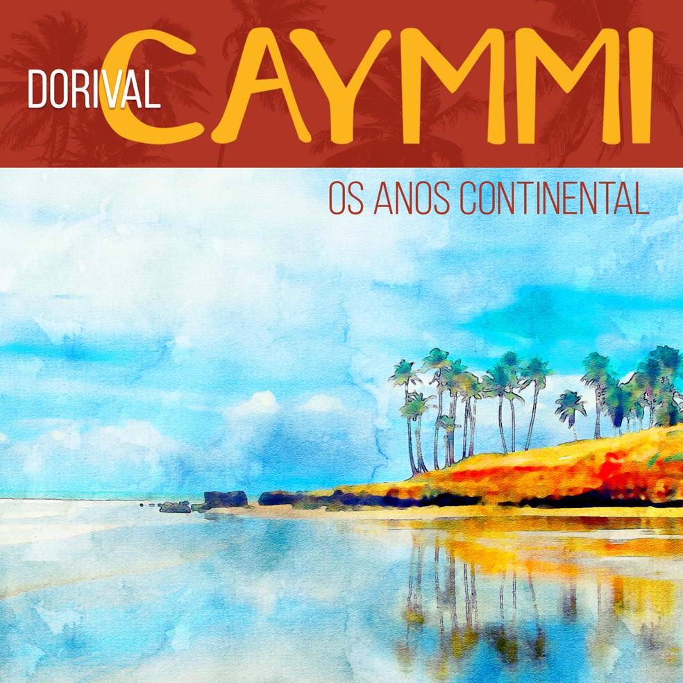 Capa do EP 'Dorival Caymmi – Os anos Continental' — Foto: Divulgação