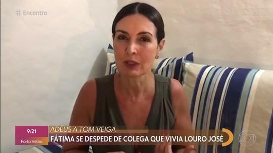 De férias, Fátima Bernardes presta a sua homenagem a Tom Veiga