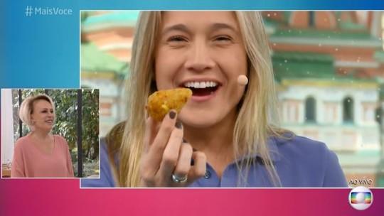 Ana Maria envia coxinha de galinha para Fernanda Gentil na Rússia