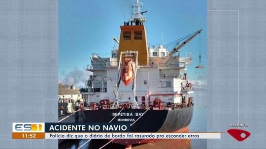 Investigação conclui que imediato de navio foi responsável pelo acidente em Portocel, no ES