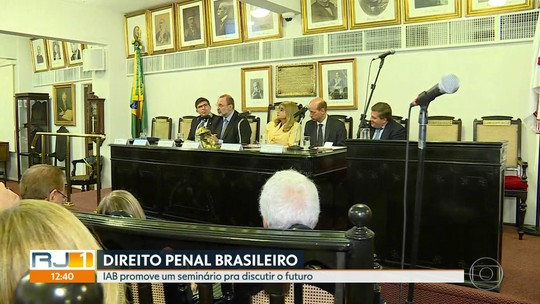 O Instituto dos Advogados Brasileiros promove seminário sobre o Direito Penal
