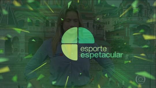 Esporte Espetacular - Bloco 4